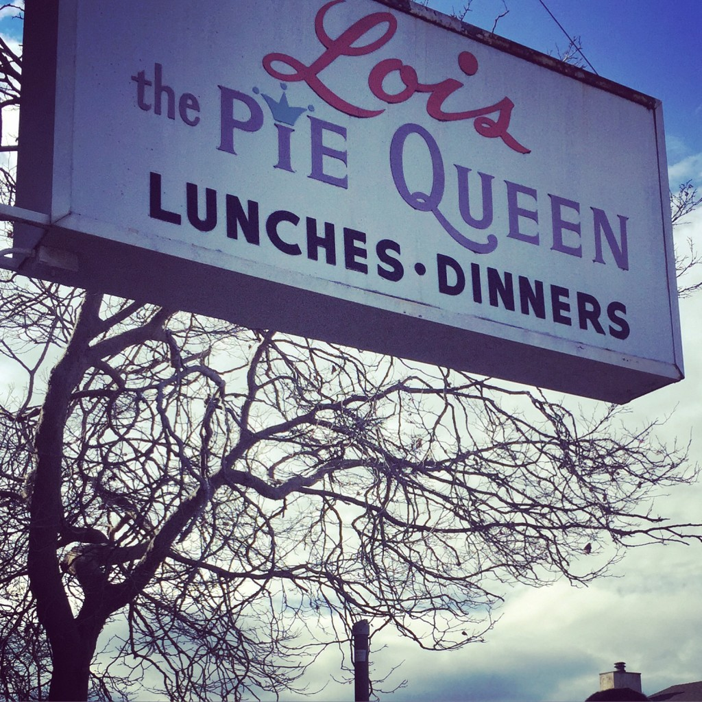 lois the pie queen sign